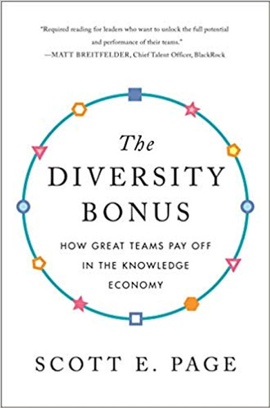 The Diversity Bonus: How Great Teams Pay Off in the Knowledge Economy Cover