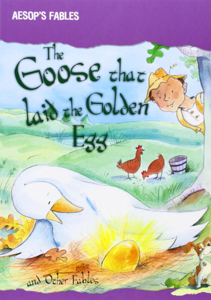The Goose That Laid the Golden Egg and Other Fables (Aesop's Fables) Cover