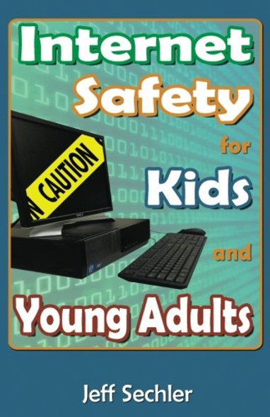 Internet Safety for Kids and Young Adults Cover