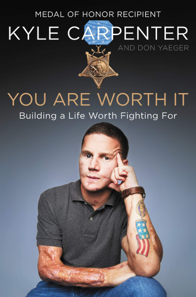 You Are Worth It: Building a Life Worth Fighting For Cover