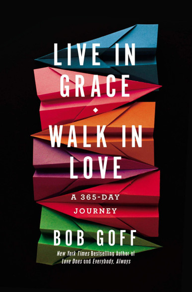 Live in Grace, Walk in Love: A 365-Day Journey Cover