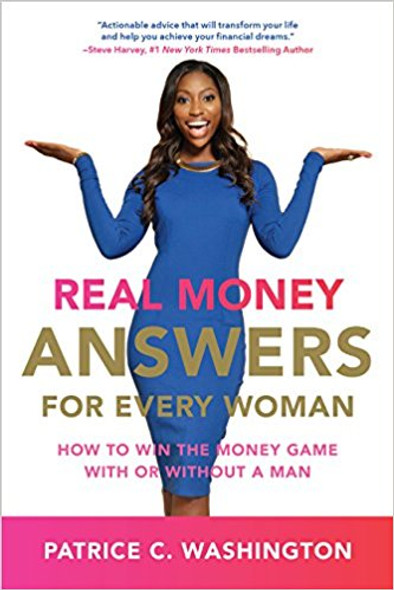Real Money Answers for Every Woman: How to Win the Money Game with or Without a Man Cover