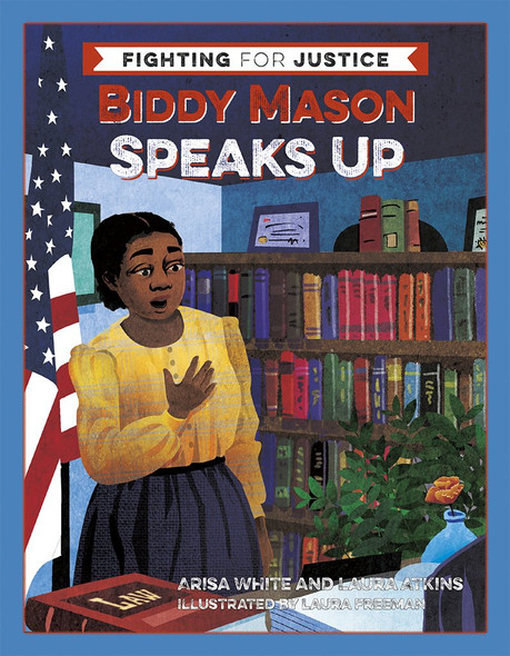 Biddy Mason Speaks Up (Fighting for Justice #2) Cover