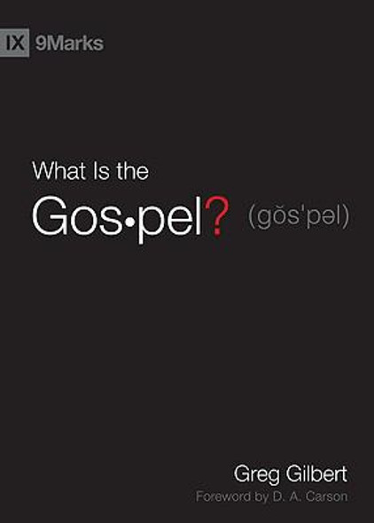 What Is the Gospel? ( 9Marks ) Cover