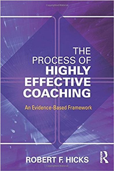 The Process of Highly Effective Coaching: An Evidence-Based Framework Cover