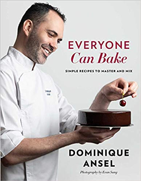 Everyone Can Bake: Simple Recipes to Master and Mix Cover
