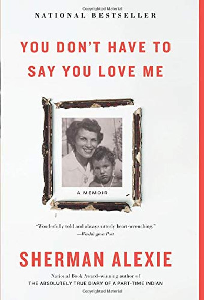 You Don't Have to Say You Love Me: A Memoir Cover