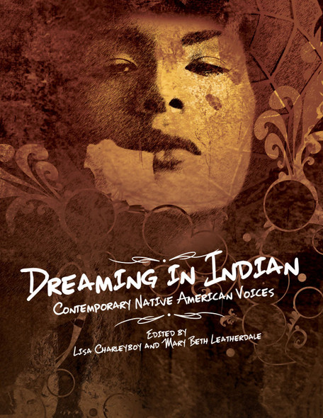 Dreaming in Indian: Contemporary Native American Voices Cover
