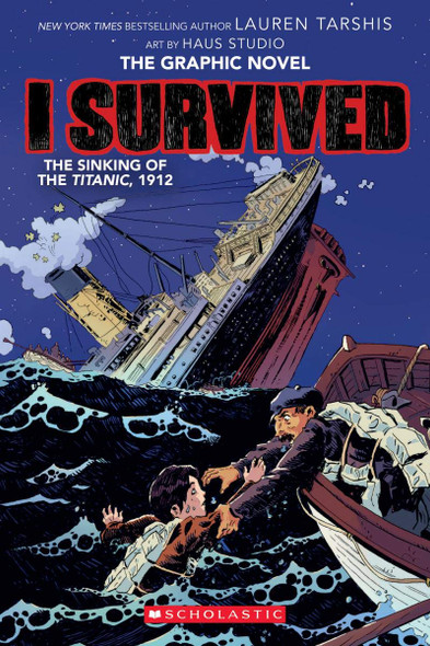 I Survived the Sinking of the Titanic, 1912 (I Survived Graphic Novels #1) Cover