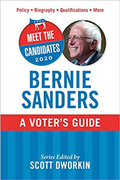 Meet the Candidates 2020: Bernie Sanders: A Voter's Guide (Meet the Candidates) Cover