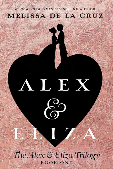 Alex & Eliza (The Alex & Eliza Trilogy) Cover