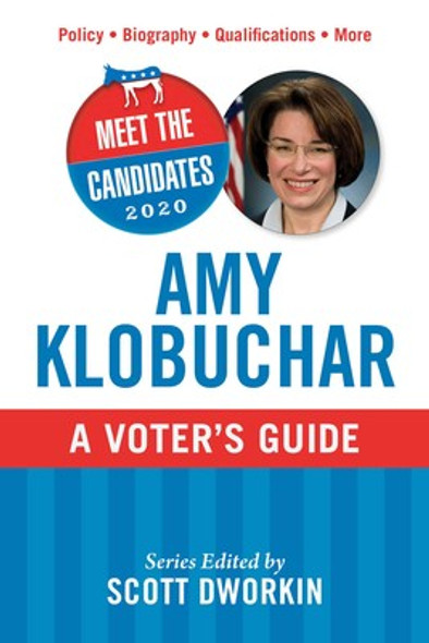 Meet the Candidates 2020: Amy Klobuchar: A Voter's Guide (Meet the Candidates) Cover