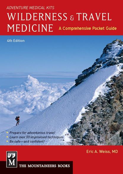 Wilderness & Travel Medicine: A Comprehensive Guide, 4th Edition Cover