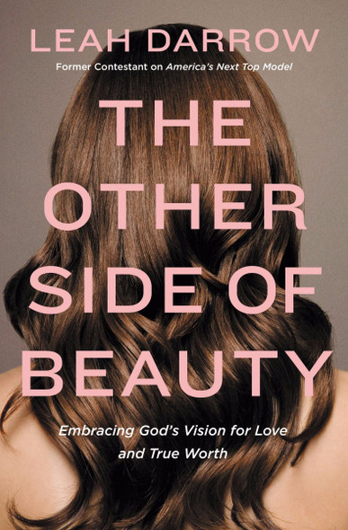 The Other Side of Beauty: Embracing God's Vision for Love and True Worth Cover