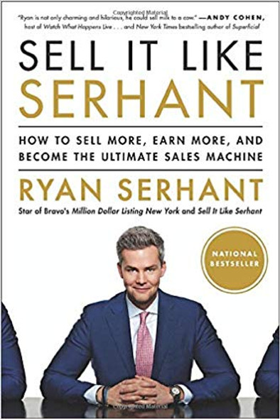 Sell It Like Serhant: How to Sell More, Earn More, and Become the Ultimate Sales Machine Cover