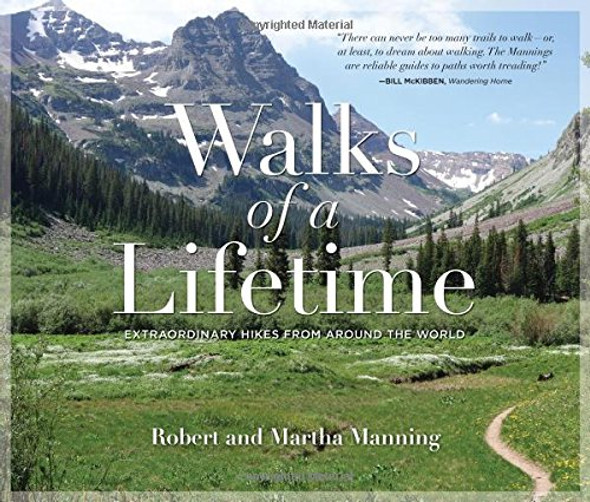 Walks of a Lifetime: Extraordinary Hikes from Around the World Cover