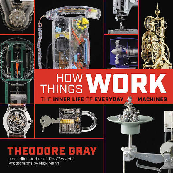 How Things Work: The Inner Life of Everyday Machines Cover