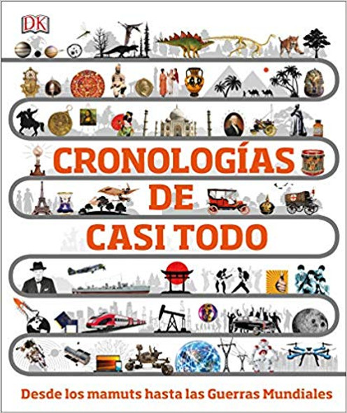 Timelines of Everything (Spanish Language Edition) Cover