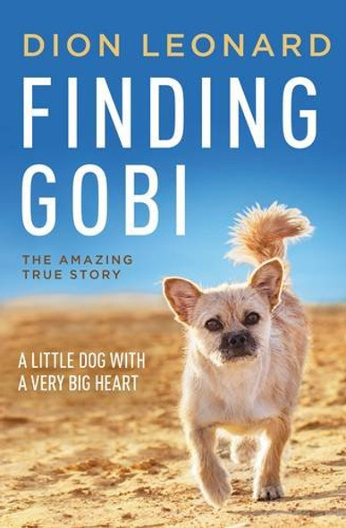 Finding Gobi: A Little Dog with a Very Big Heart Cover