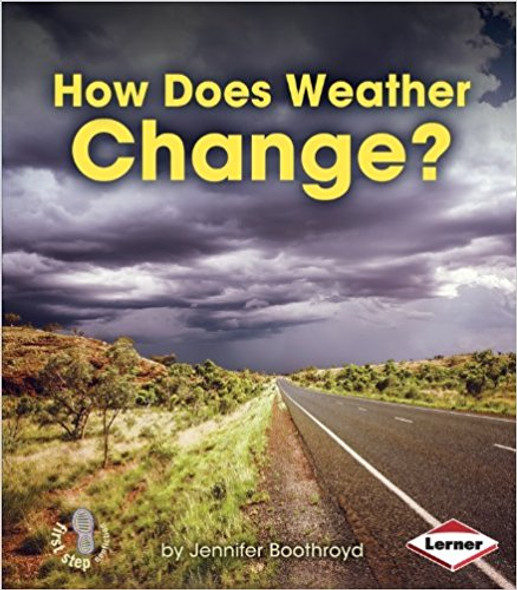 How Does Weather Change? ( First Step Nonfiction Let's Watch the Weather ) Cover