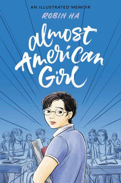 Almost American Girl: An Illustrated Memoir Cover