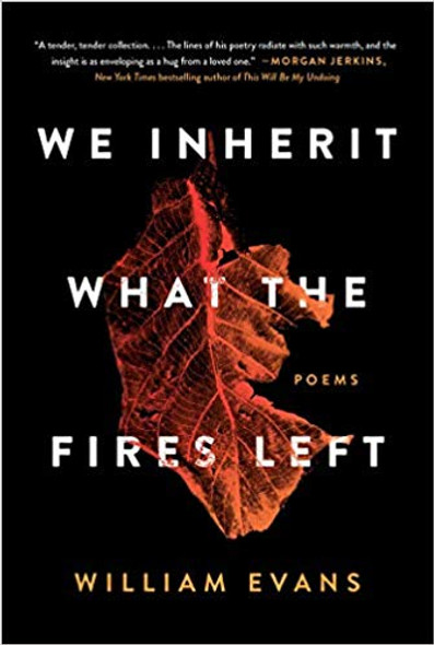 We Inherit What the Fires Left: Poems Cover