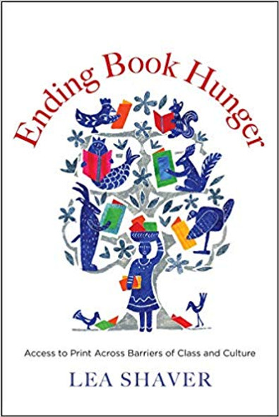 Ending Book Hunger: Access to Print Across Barriers of Class and Culture Cover