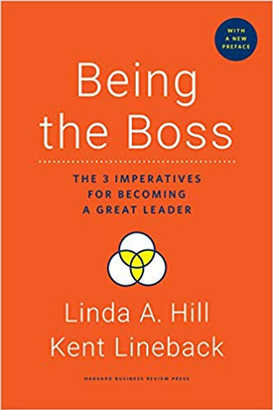 Being the Boss, with a New Preface: The 3 Imperatives for Becoming a Great Leader Hardcover Cover