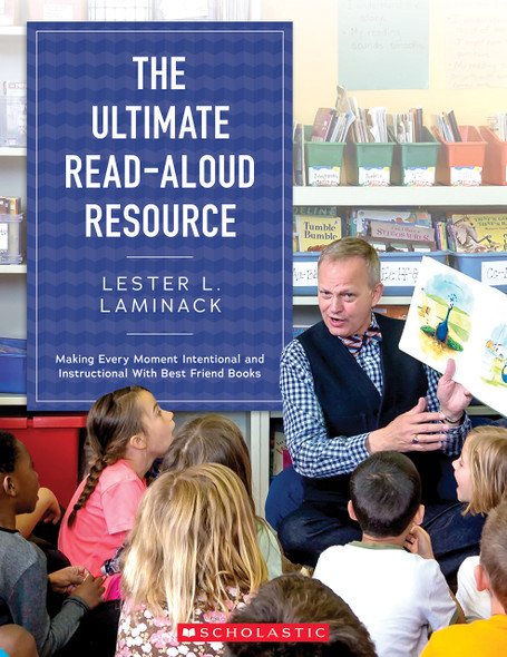 The Ultimate Read-Aloud Resource: Making Every Moment Intentional and Instructional with Best Friend Books Cover