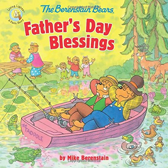 The Berenstain Bears Father's Day Blessings (Berenstain Bears/Living Lights) Cover