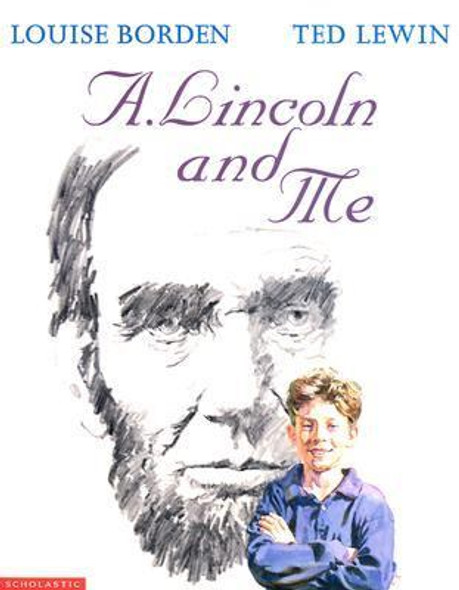 A. Lincoln and Me Cover