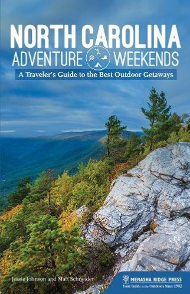 North Carolina Adventure Weekends: A Traveler's Guide to the Best Outdoor Getaways Cover