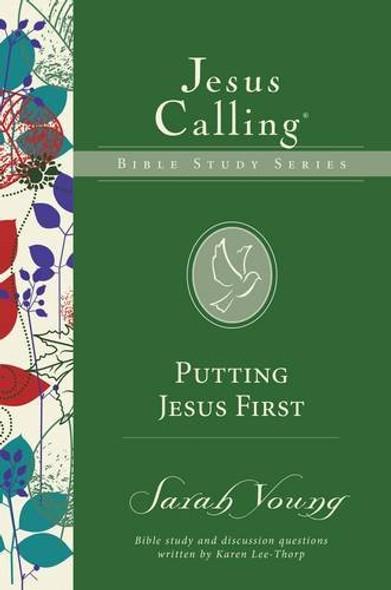 Putting Jesus First (Jesus Calling Bible Studies) Cover