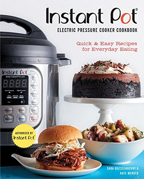Instant PotŒŒ Electric Pressure Cooker Cookbook (An Authorized Instant PotŒŒ Cookbook): Quick & Easy Recipes for Everyday Eating Cover