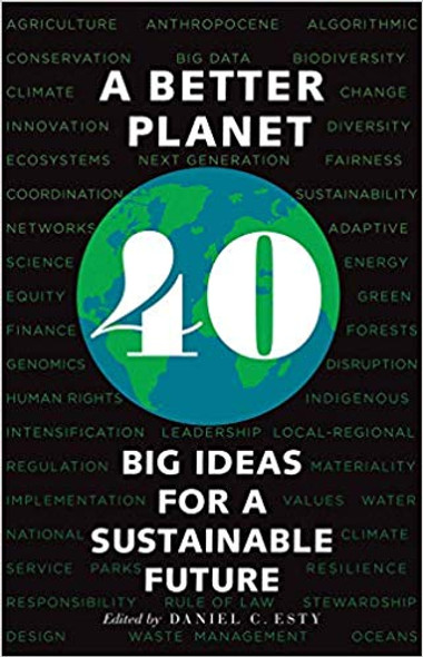 A Better Planet: Forty Big Ideas for a Sustainable Future Cover