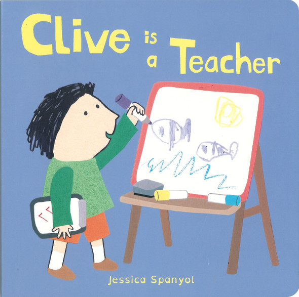 Clive Is a Teacher (Clive's Jobs) Cover