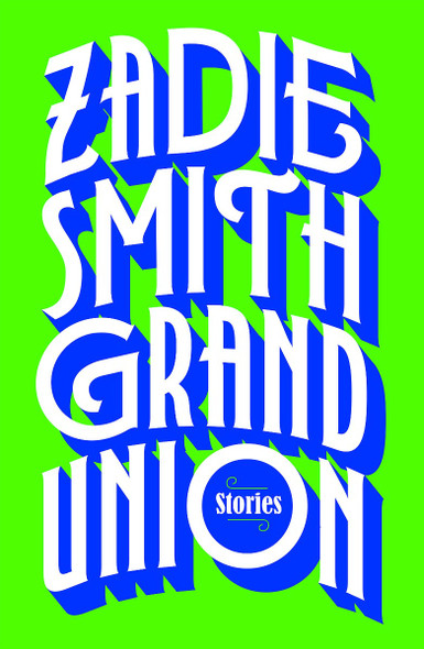 Grand Union: Stories Cover