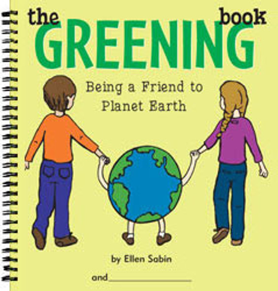 The Greening Book: Being a Friend to Planet Earth Cover