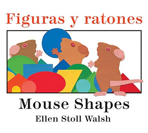 Figuras Y Ratones / Mouse Shapes Bilingual Board Book Cover