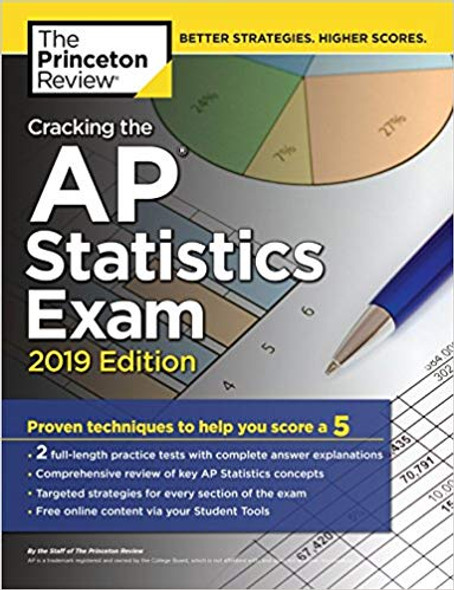 Cracking the AP Statistics Exam, 2019 Edition: Practice Tests & Proven Techniques to Help You Score a 5 (College Test Preparation) Cover