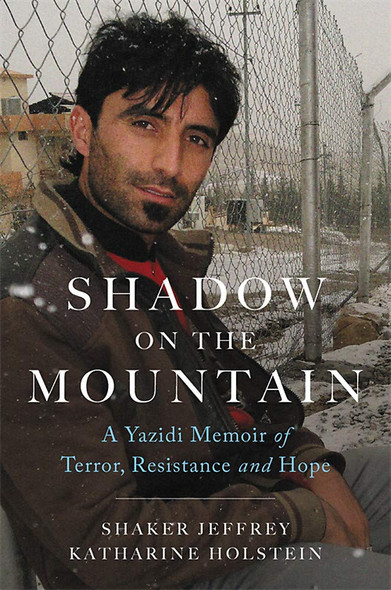 Shadow on the Mountain: A Yazidi Memoir of Terror, Resistance and Hope Cover