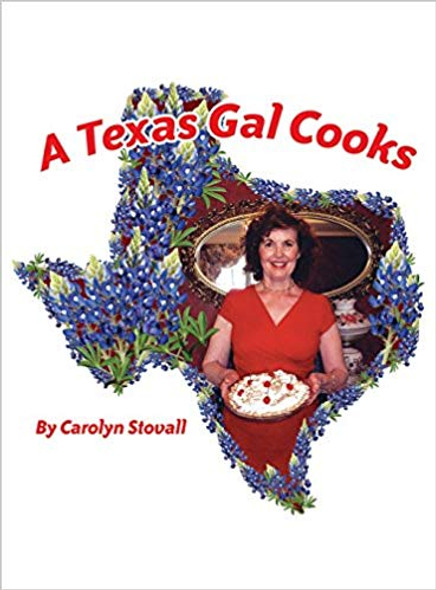 A Texas Gal Cooks Cover