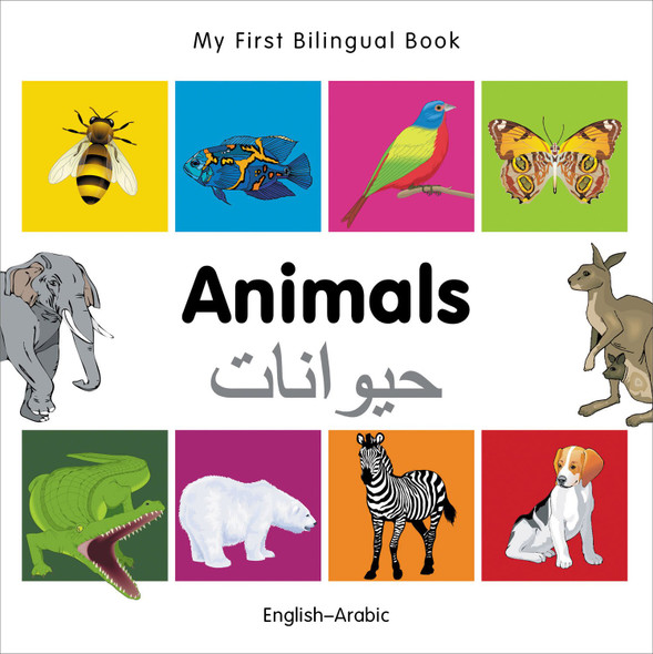 My First Bilingual Book?Animals (English?Arabic) (English and Arabic Edition) Cover
