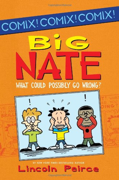 Big Nate -- What Could Possibly Go Wrong? Cover