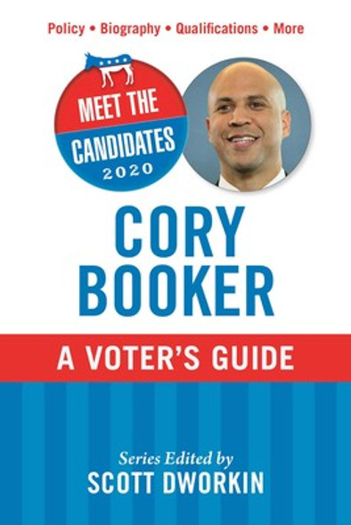 Meet the Candidates 2020: Cory Booker: A Voter's Guide (Meet the Candidates) Cover