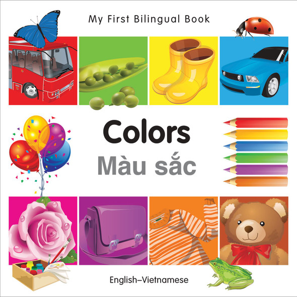 My First Bilingual Book?Colors (English?Vietnamese) Cover