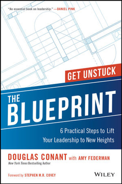 The Blueprint: 6 Practical Steps to Lift Your Leadership to New Heights Cover