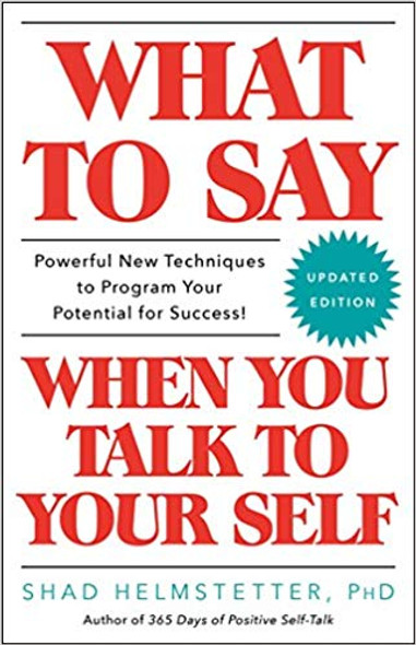 What to Say When You Talk to Your Self Cover