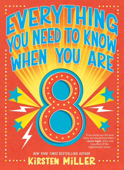 Everything You Need to Know When You Are 8 (Everything You Need to Know) Cover