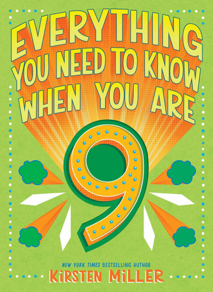 Everything You Need to Know When You Are 9 (Everything You Need to Know) Cover